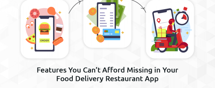 top features in food delivery app