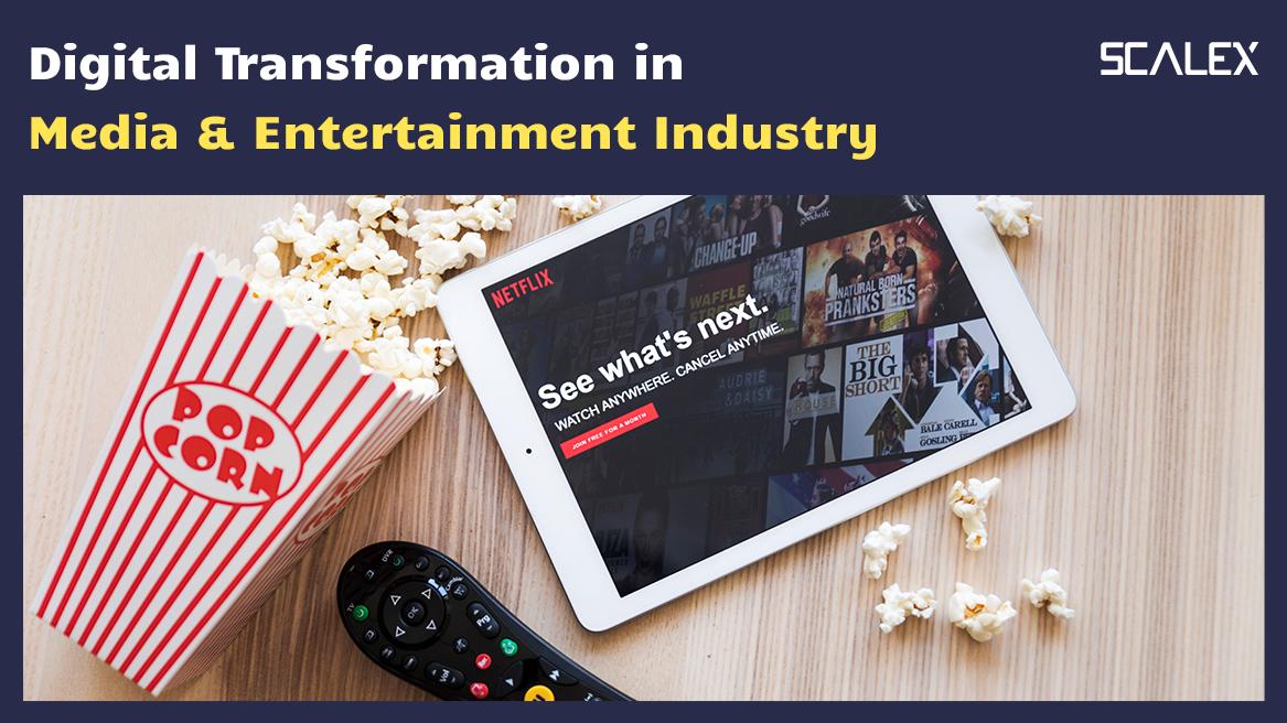 Media & Entertainment Industry In 2021 – Digital Impact & Trends