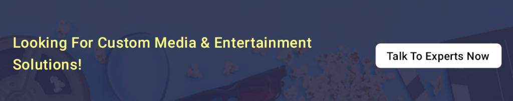 custom media & entertainment software development solutions